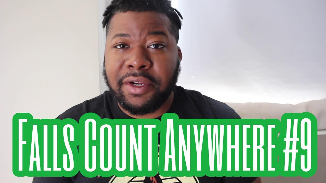Falls Count Anywhere #9